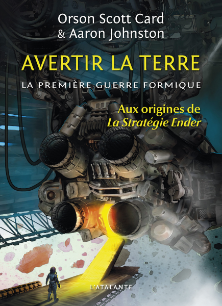 Orson Scott Card & Aaron Johnston - Avertir la Terre