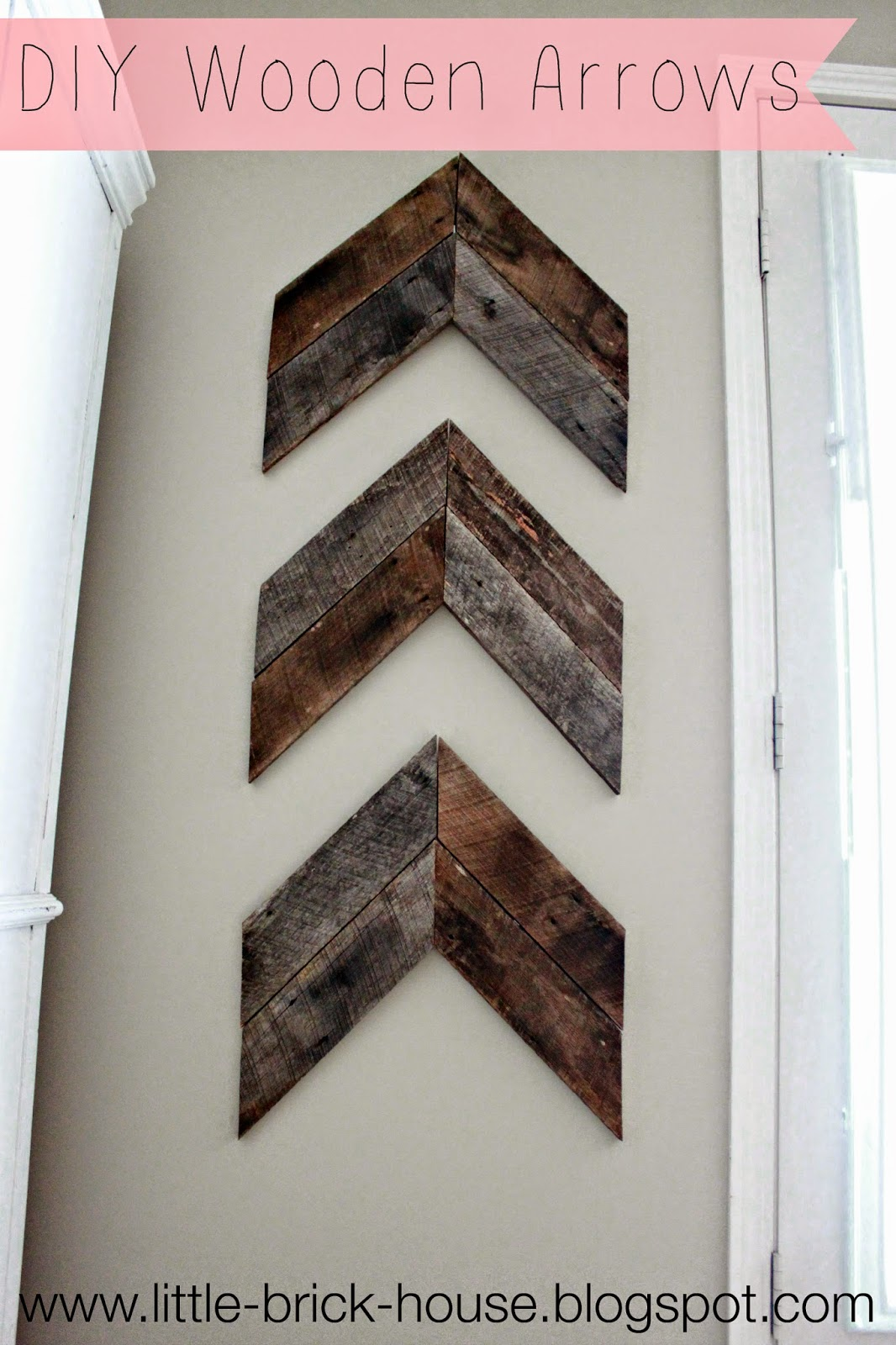 Little brick house reclaimed wood project diy wooden arrows for Diy brick projects