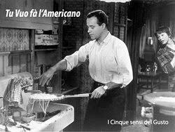 Tu vuò fa' l'Americano