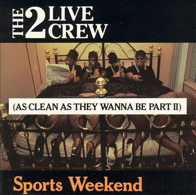 The 2 Live Crew – Sports Weekend (As Clean As They Wanna Be Part II) (CD) (1991) (320 kbps)