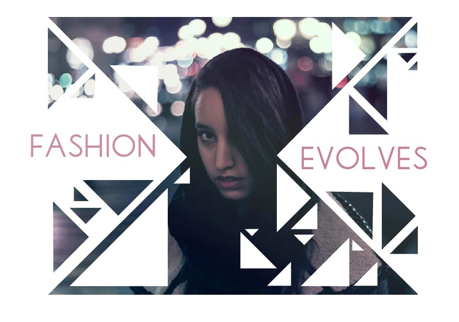 Fashion Evolves