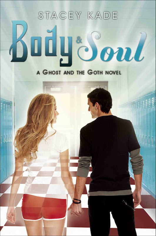 Stacey Kade Body and Soul