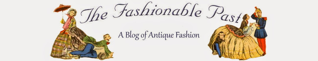 The Fashionable Past--Antiques