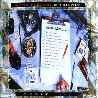 Marc Ferrari & Friends - Guest List (1995)