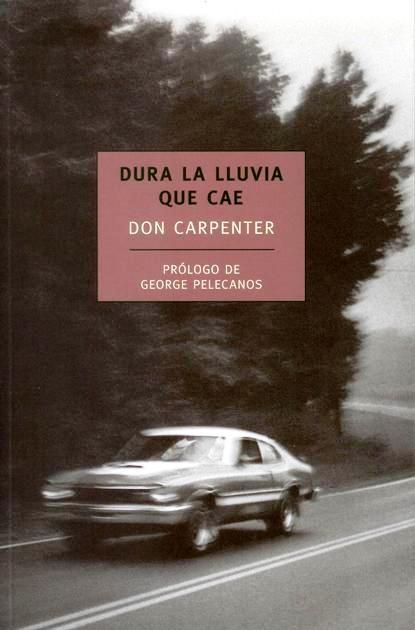 Club de lectura - Ronda especial Navidad - Cadena de lectura Dura-lluvia-que-cae-don-carpenter-L-ooTUfb