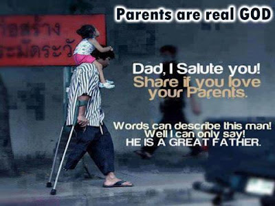 Parents are real God