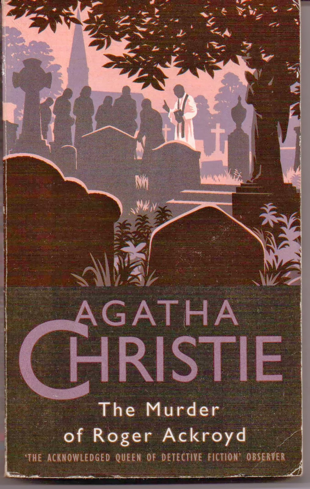 the unbelievable narrator in the murder of roger ackroyd a novel by agatha christie The unbelievable narrator in the murder of roger ackroyd, a novel by agatha christie pages 2 words 344 view full essay more essays like this.