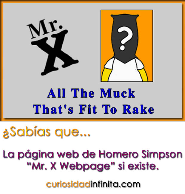 mr. x webpage homero simpson pagina, all the muck that