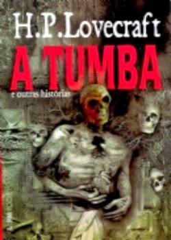 classicos contos de terror a tumba de hp lovecraft