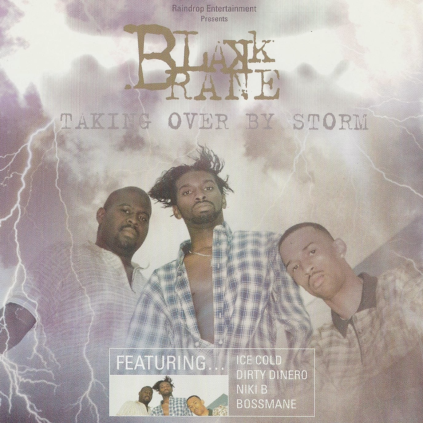 Blakk Rane - Talkin Over By Storm
