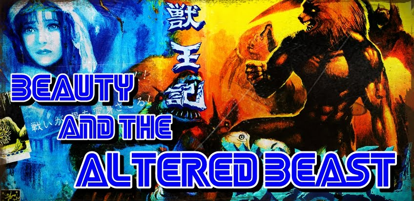 Beauty and the Altered Beast