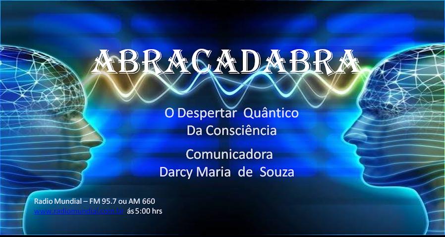 Abracadabra - O despertar quântico da consciência