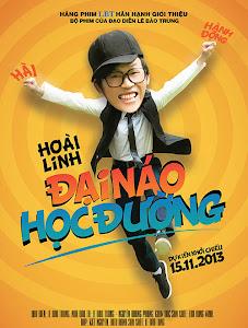 Đại Náo Học Đường - Dai Nao Hoc Duong poster