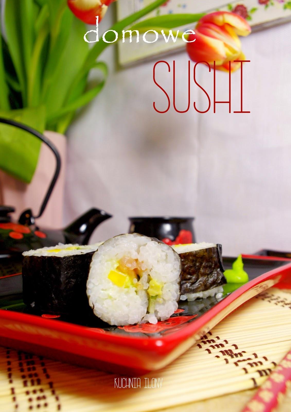 sushi maki domowe, sushi, kuchnia japońska, kuchnia fusion, kuchnia ilony,