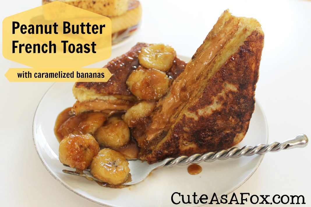 peanut butter french toast with caramelized bananas yield 4 peanut