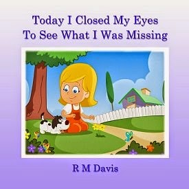 r m davis, today i closed my eyes book