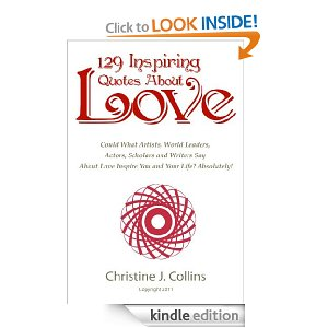 Love Quotes 129 Inspiring Thoughts About Love from Famous People (Greatest Quotes Collection)