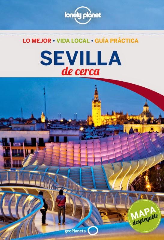 """Guía Lonely Planet """"Sevilla de cerca"""""""
