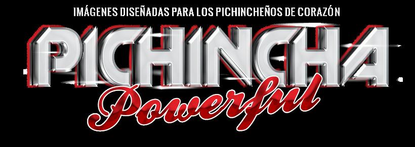 Pichincha Powerful