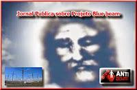 http://www.anovaordemmundial.com/2014/09/materia-na-imprensa-brasileira-sobre-projeto-blue-beam.html