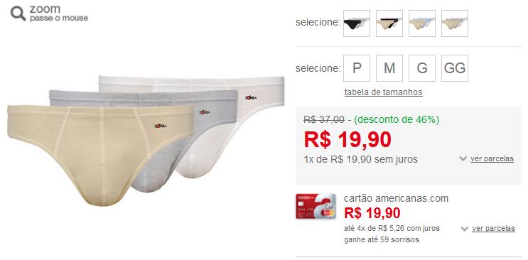 http://www.americanas.com.br/produto/6892631/kit-com-3-cuecas-slip-zorba-cotton-confort?loja=02&opn=AFLACOM&franq=AFL-03-117316&AFL-03-117316