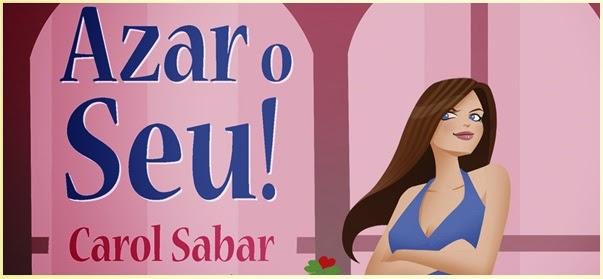 http://www.leitorafashion.com.br/2013/07/resenha-azar-o-seu.html