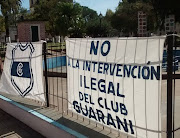 NO A LA INTERVENCION ILEGAL AL CLUB GUARANI