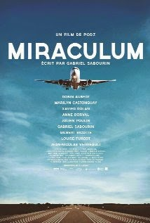Miraculum (2014) - Movie Review