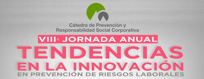 Jornada Anual Cátedra de Prevención y RSC