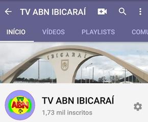 CLIQUE AQUI E ACESSE O NOSSO CANAL NO YOUTUBE - TV ABN IBICARAÍ