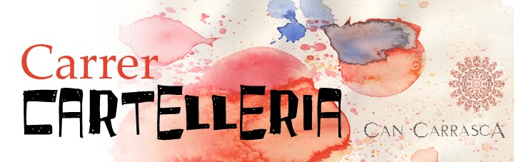 Can Carrasca: Carrer Cartelleria. Cartells de Festa. Festa de cartells