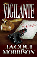 Goddess Fish Blog Tour Spotlight: The Vigilante by Jacqui Morrison