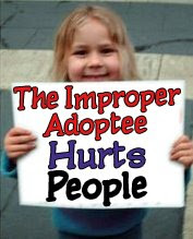 The Improper Adoptee