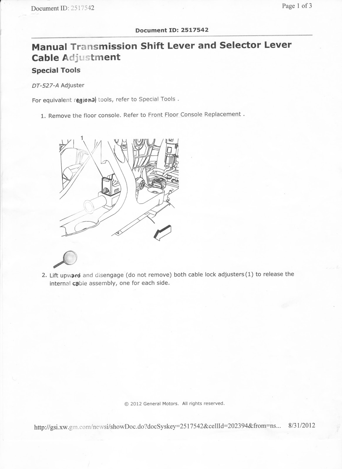Chevrolet Sonic Repair Manual: Selector and Shift Lever Cable Bracket Replacement