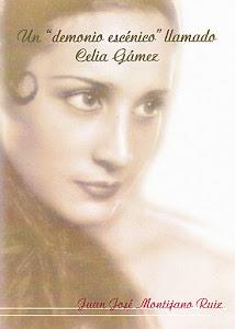 """Un """"demonio escénico"""" llamado Celia Gámez"""