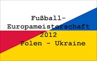 Bild: Zeigt die Flaggen von Polen und der Ukraine, darauf der Schriftzug: Fußball-Europameisterschaft 2012 - Polen - Ukraine.