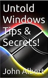 Untold Windows Tips & Secrets!