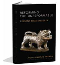 "New book by Dr. Ngozi Okonjo Iweala: ""Reforming the unreformable – lessons from Nigeria"""