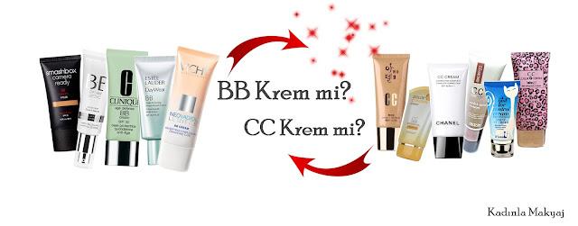 BB Krem ve CC Krem Nedir