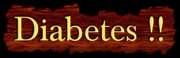 DIABETES !!