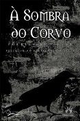 À Sombra do Corvo - Poesias Sombrias