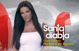 ... las 10pm/9c será el ¡Gran Estreno! de ¨Santa Diabla¨ , telenovela