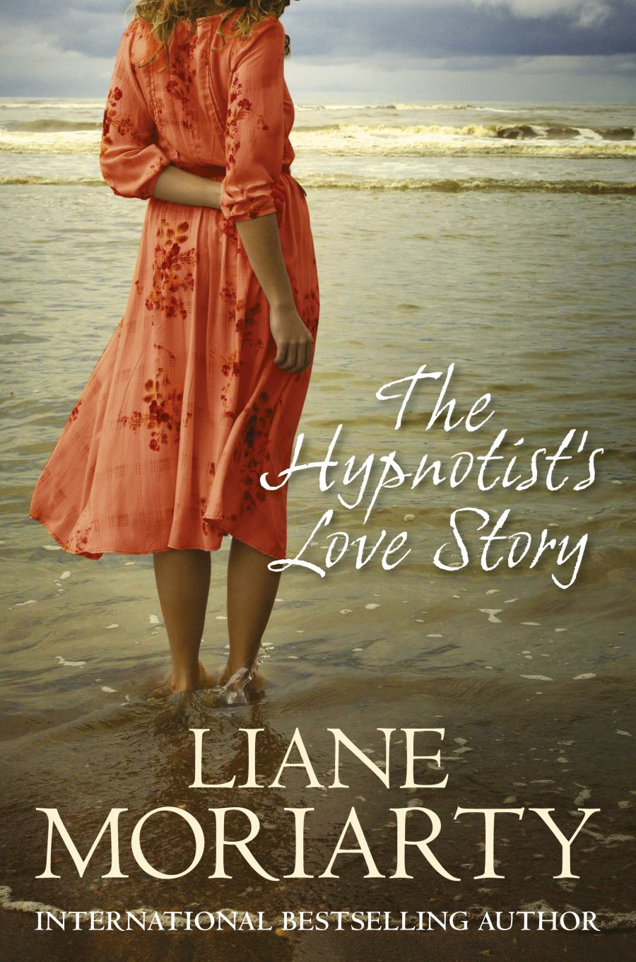 The Hypnotist's Love Story by Liane Moriarty (2013, Paperback)
