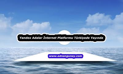 Yandex'in Adalar Yeni Arama Platformu
