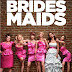 Bridesmaids..best!!