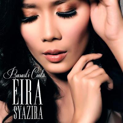 Eira Syazira - Prasasti Cinta MP3