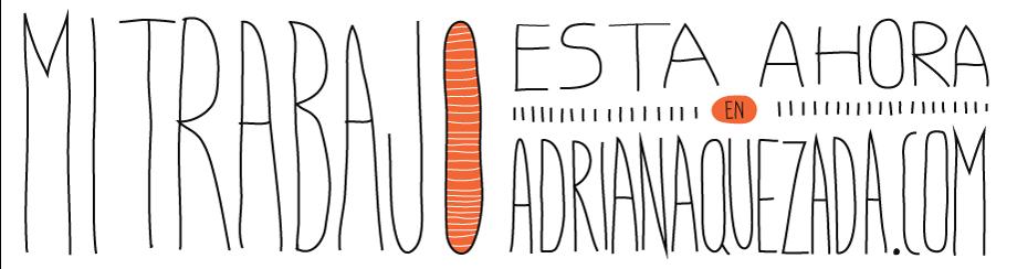adriana quezada ilustración  textos y objetos