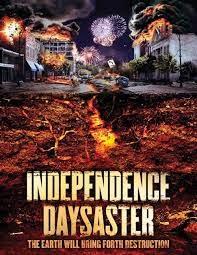 Independence Daysaster