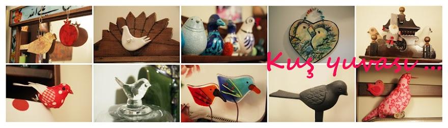 Kuş Yuvası - Dekorasyon, antika, hobi...