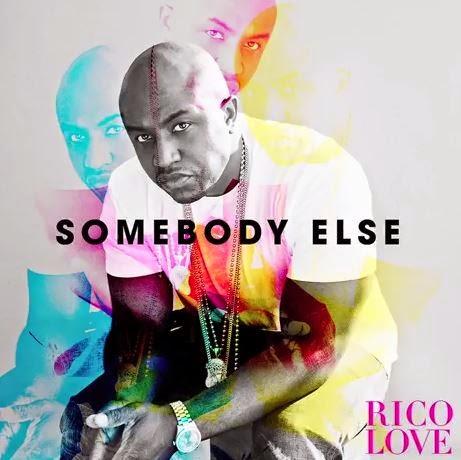 "Rico Love ""Somebody Else"" Music Audio"